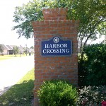 Harbor Crossing HDU Sandblasted Sign